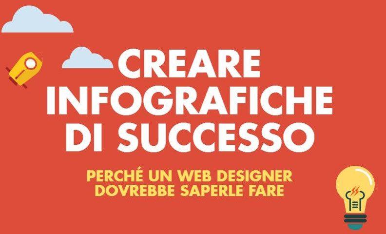 WEB DESIGNER: 5 MOTIVI PER CREARE INFOGRAFICHE